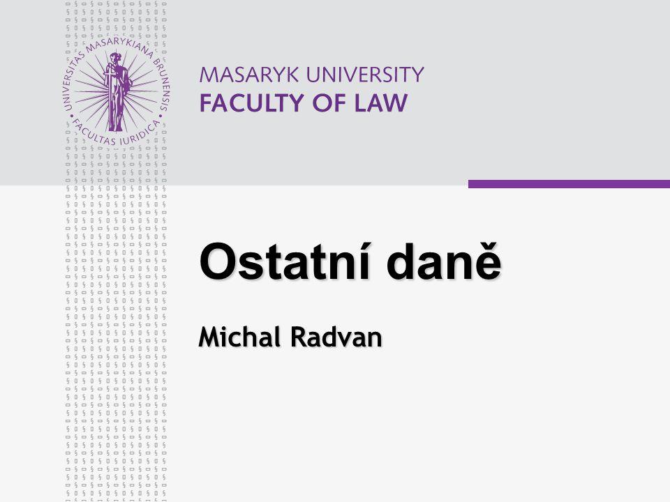 Ostatní daně Michal Radvan