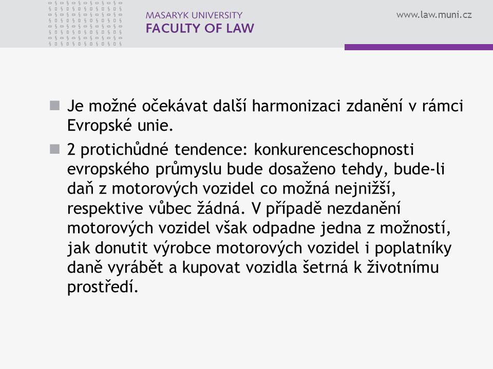 www.law.muni.cz Je možné očekávat další harmonizaci zdanění v rámci Evropské unie. 2 protichůdné tendence: konkurenceschopnosti evropského průmyslu bu