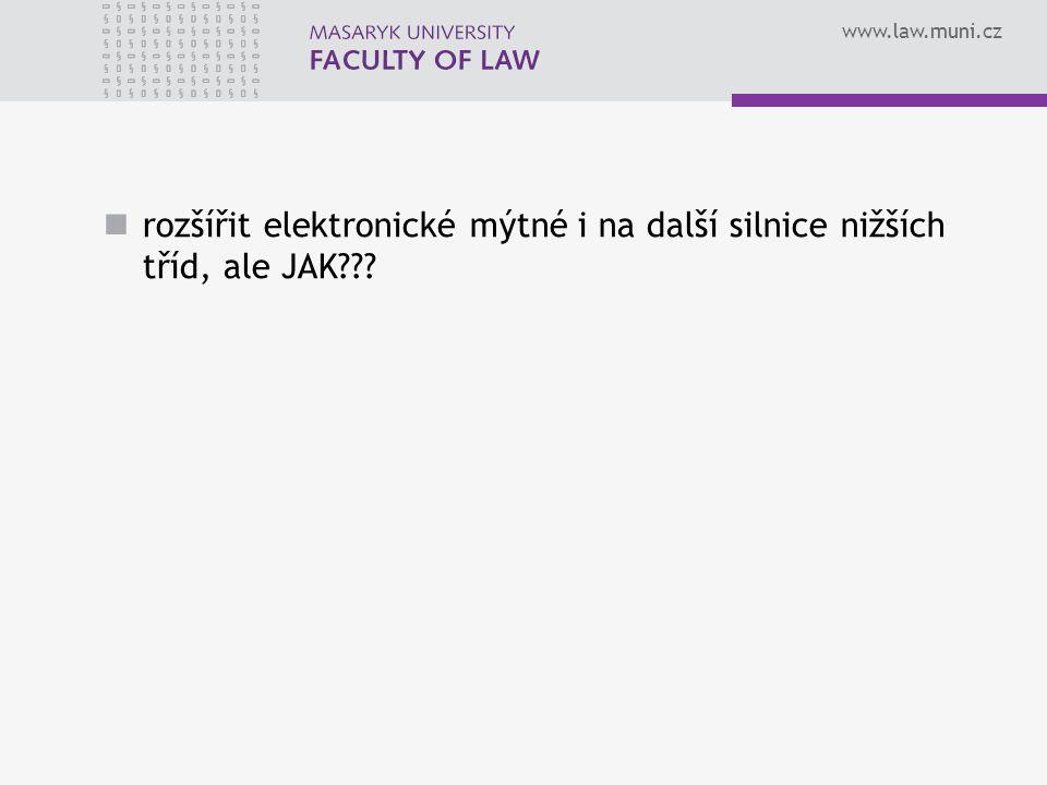 www.law.muni.cz rozšířit elektronické mýtné i na další silnice nižších tříd, ale JAK???