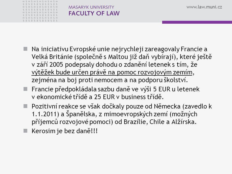 www.law.muni.cz Na iniciativu Evropské unie nejrychleji zareagovaly Francie a Velká Británie (společně s Maltou již daň vybírají), které ještě v září