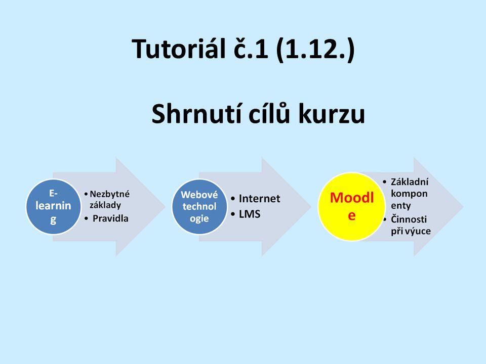 Tutoriál č.1 (1.12.) Shrnutí cílů kurzu