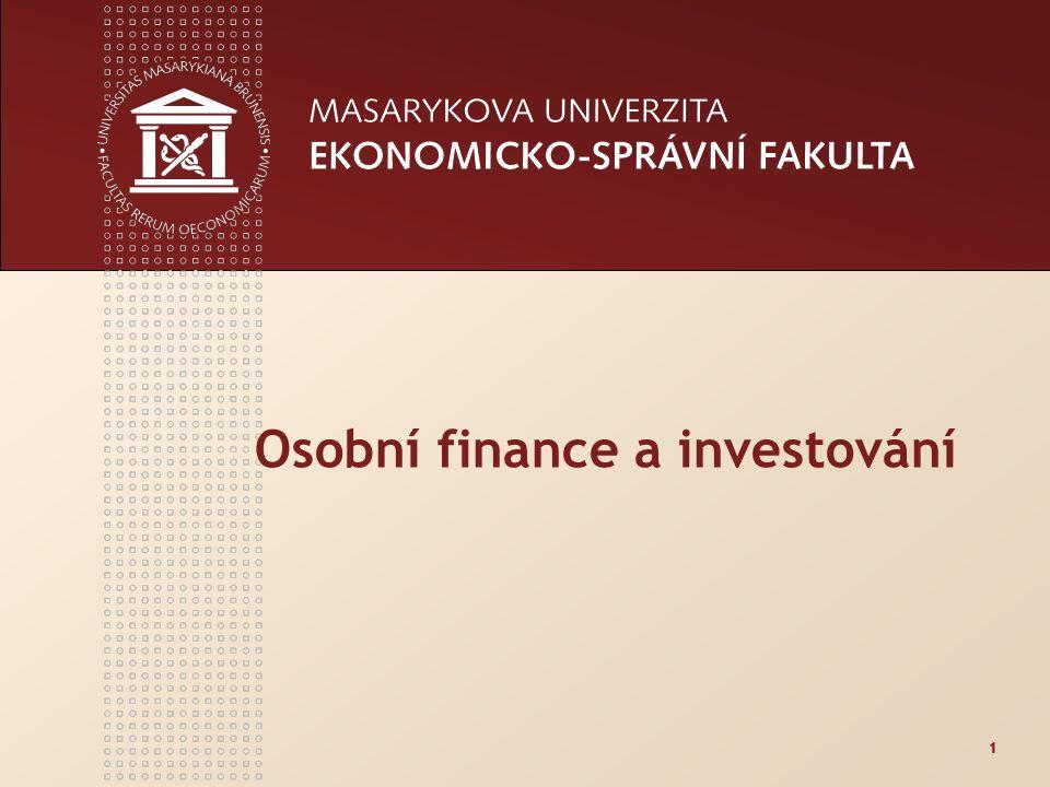 www.econ.muni.cz 2 Osobní finanční plánování Smyslem osobního finančního plánování je ujasnit si: budoucí osobní a rodinné potřeby (priority a fin.