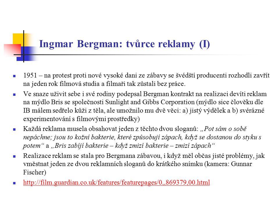 Ingmar Bergman: tvůrce reklamy (II) 1.King Gustavus III – dvůr krále v 18.