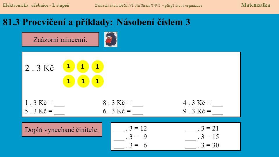 81.3 Procvičení a příklady: Násobení číslem 3 Elektronická učebnice - I.