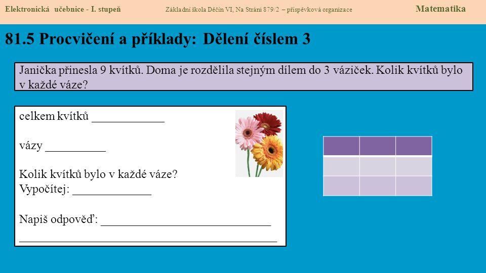 81.5 Procvičení a příklady: Dělení číslem 3 Elektronická učebnice - I.