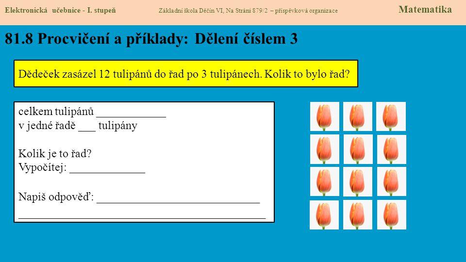 81.8 Procvičení a příklady: Dělení číslem 3 Elektronická učebnice - I.