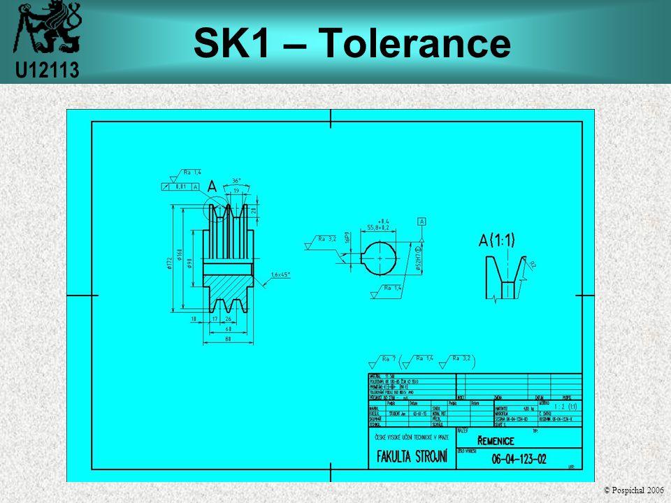 Tolerance délkových rozměrů Zápis tolerancí na výkrese jedná se o kótu příslušnou rozměru jenž je úmyslně nakreslen v jiném než předepsaném měřítku.