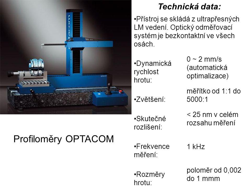 Technická data: Přístroj se skládá z ultrapřesných LM vedení. Optický odměřovací systém je bezkontaktní ve všech osách. Dynamická rychlost hrotu: 0 ~