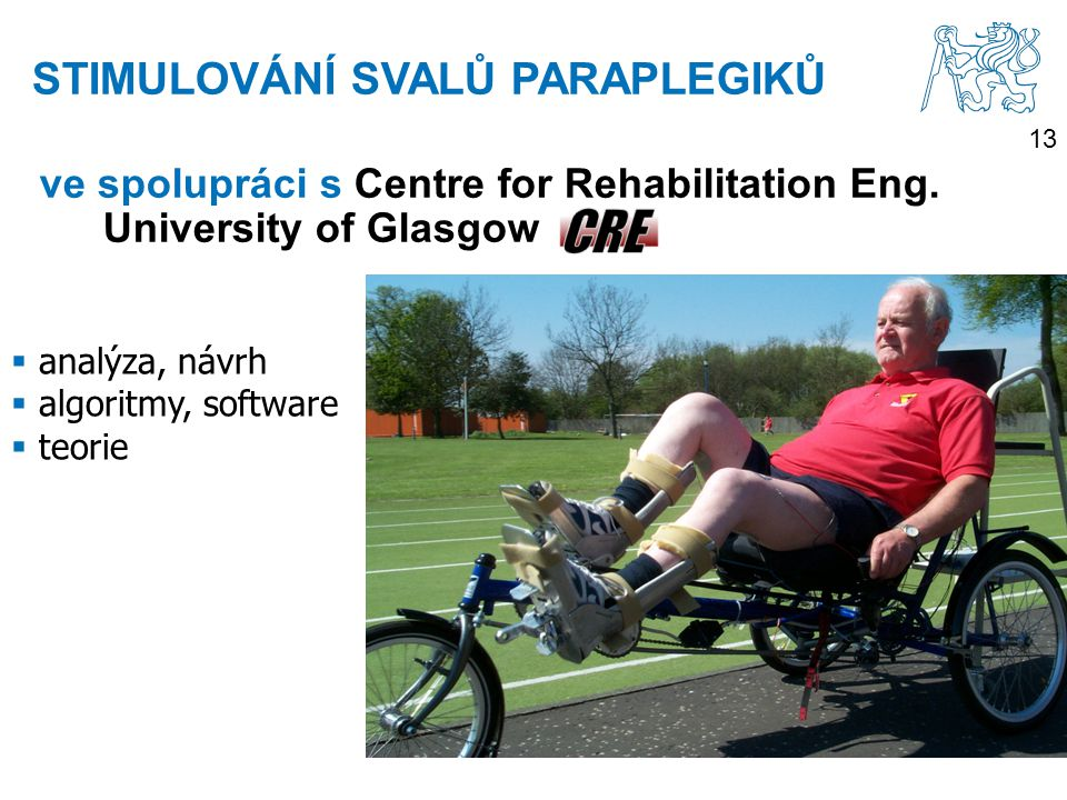 13 ve spolupráci s Centre for Rehabilitation Eng.