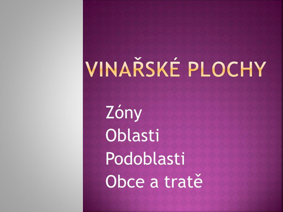  4310 ha  9233 pěstitelů  117 vinařských obcí např.