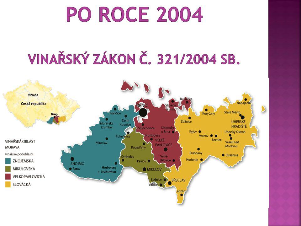  335 ha  113 pěstitelů  42 vinařských obcí např.: Mělník, Svatý Mikuláš, Roudnice, Karlštejn, Praha, Čáslav, Kutná hora, Kralupy atd.