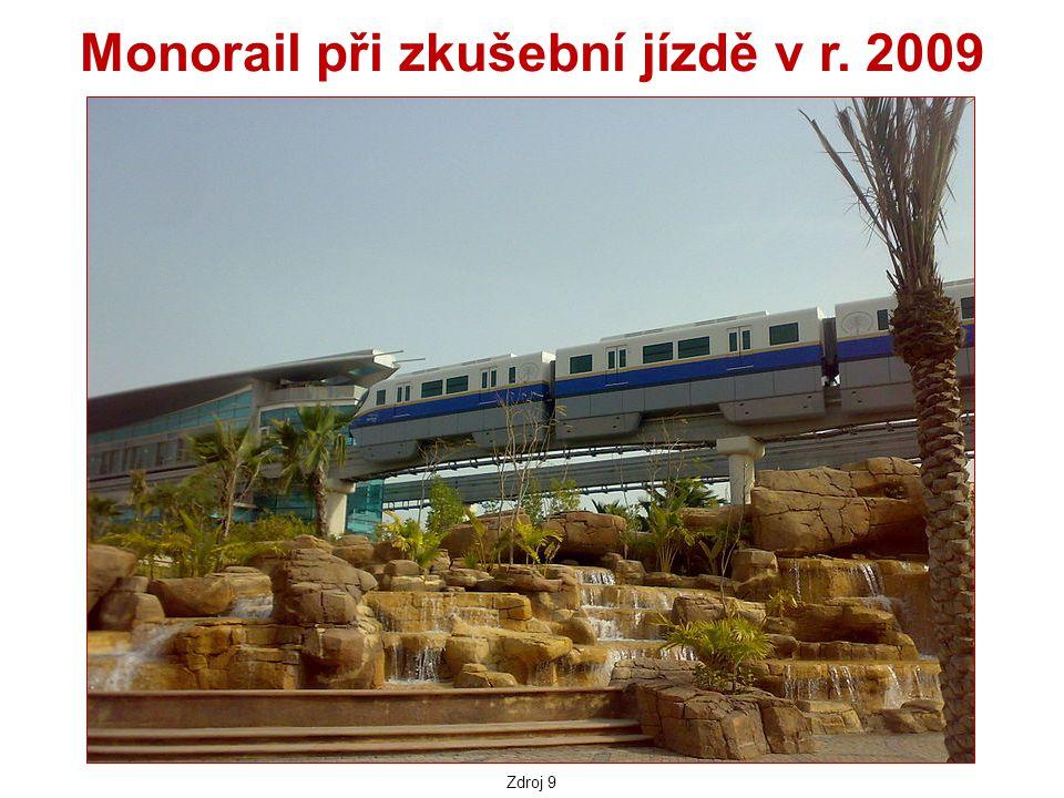Monorail při zkušební jízdě v r. 2009 Zdroj 9