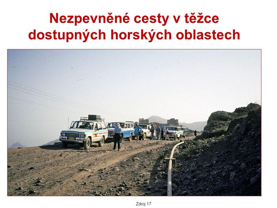 Nezpevněné cesty v těžce dostupných horských oblastech Zdroj 17