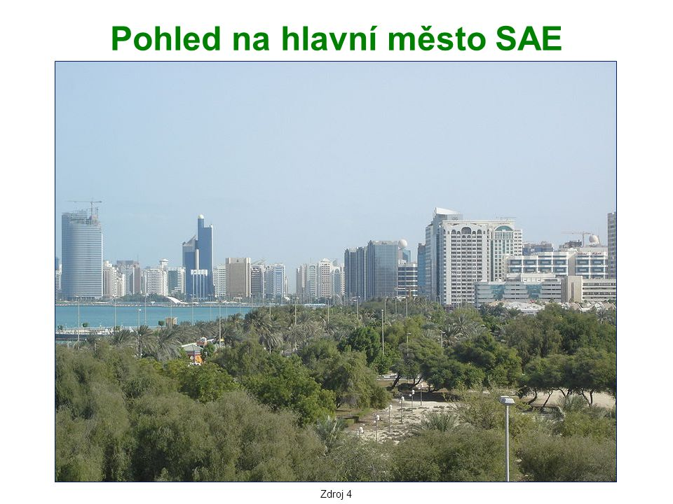 Zdroj 4 Pohled na hlavní město SAE
