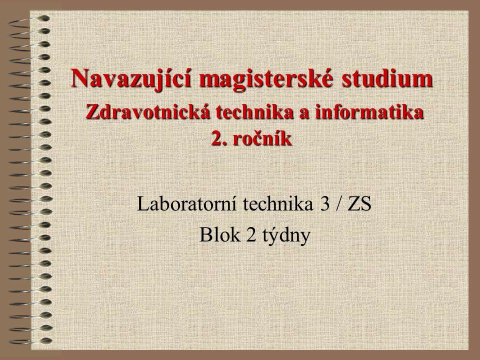 Navazující magisterské studium Zdravotnická technika a informatika 2.