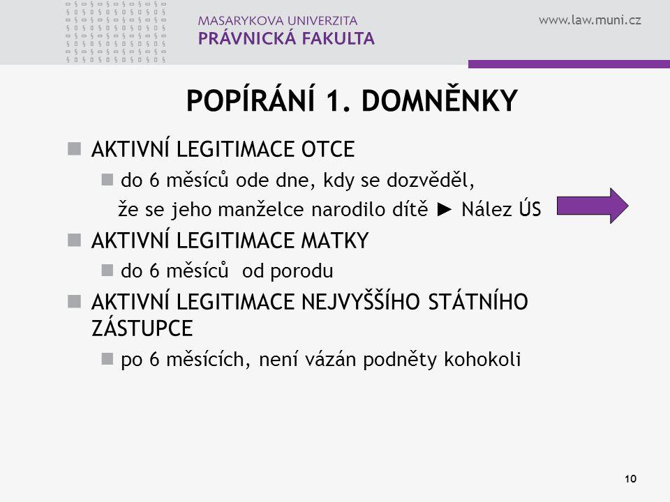 www.law.muni.cz 10 POPÍRÁNÍ 1.