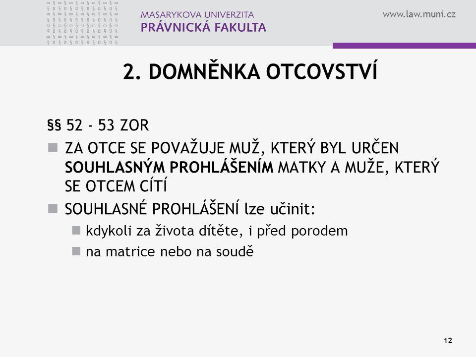 www.law.muni.cz 12 2.
