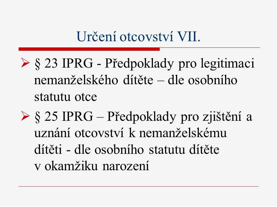 Určení otcovství VII.