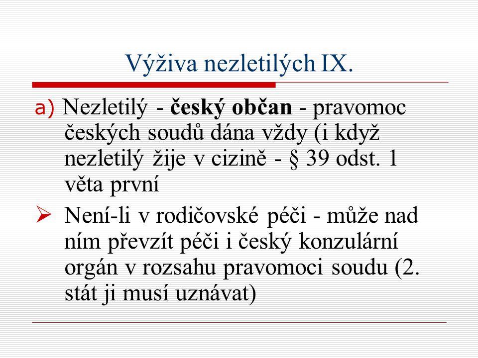 Výživa nezletilých IX.