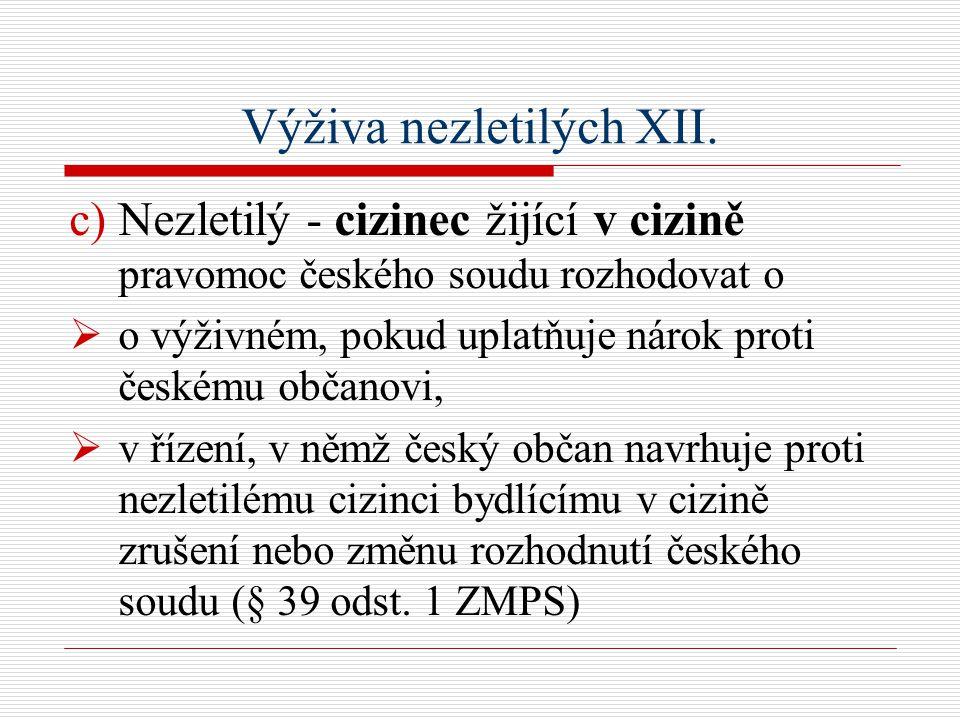 Výživa nezletilých XII.