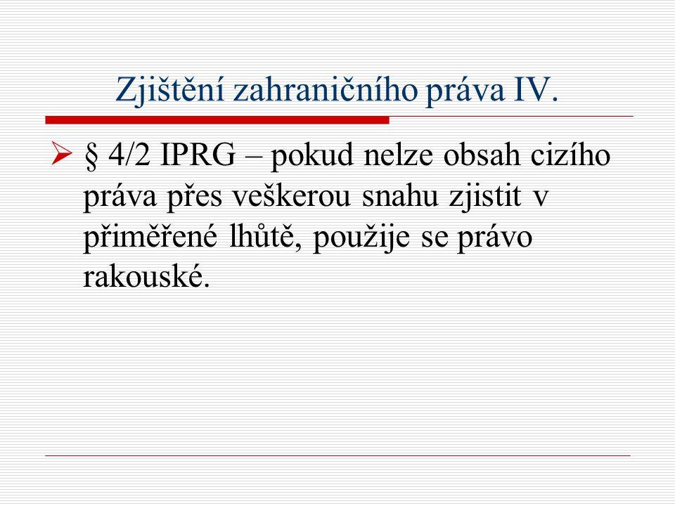 Zjištění zahraničního práva IV.