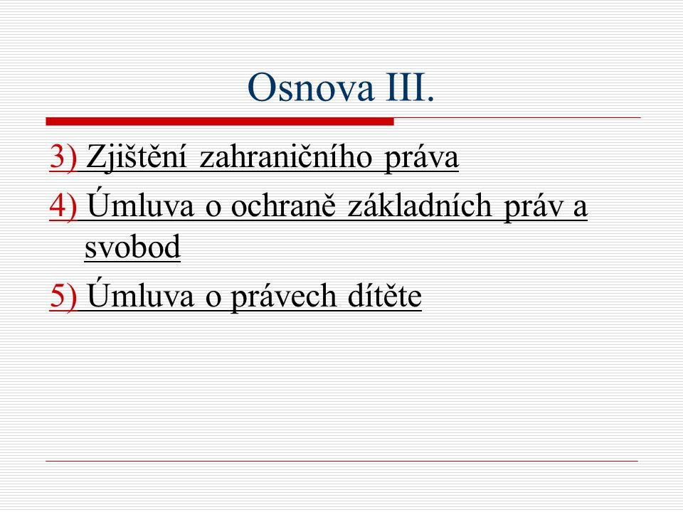 Osnova III.