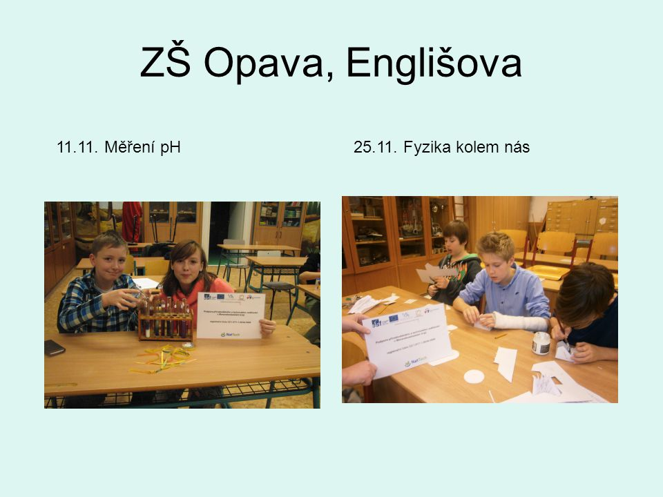 ZŠ Opava, Englišova 25.11. Fyzika kolem nás11.11. Měření pH