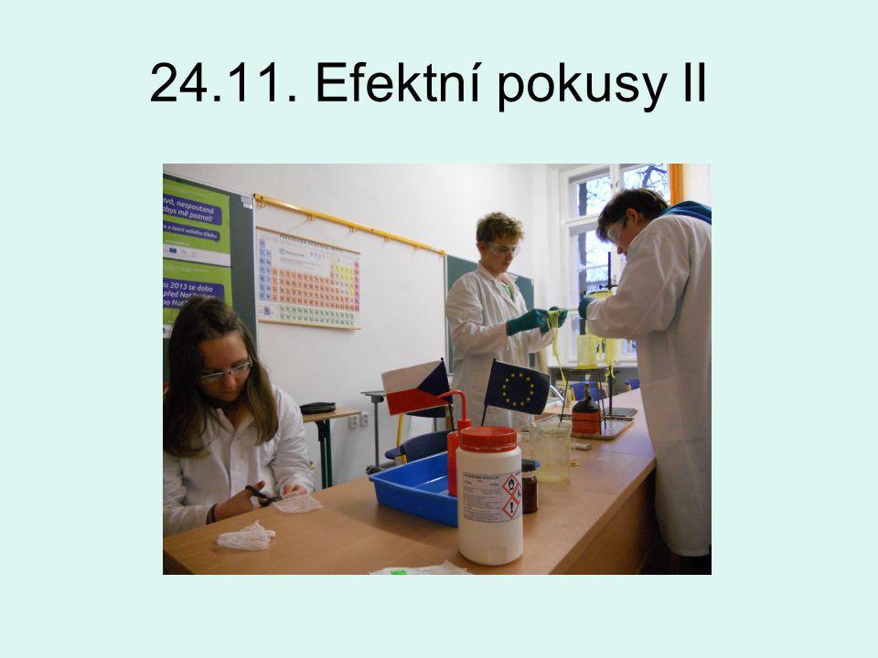24.11. Efektní pokusy II