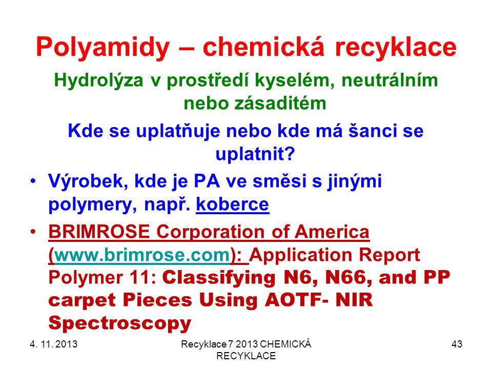 Polyamidy – chemická recyklace 4.11.
