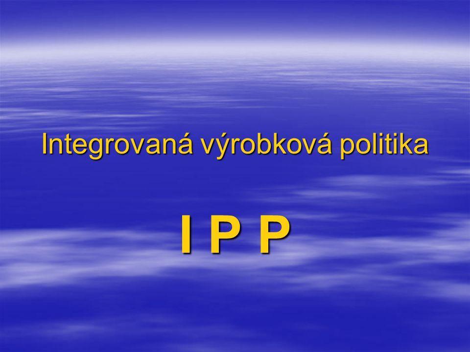 Integrovaná výrobková politika I P P