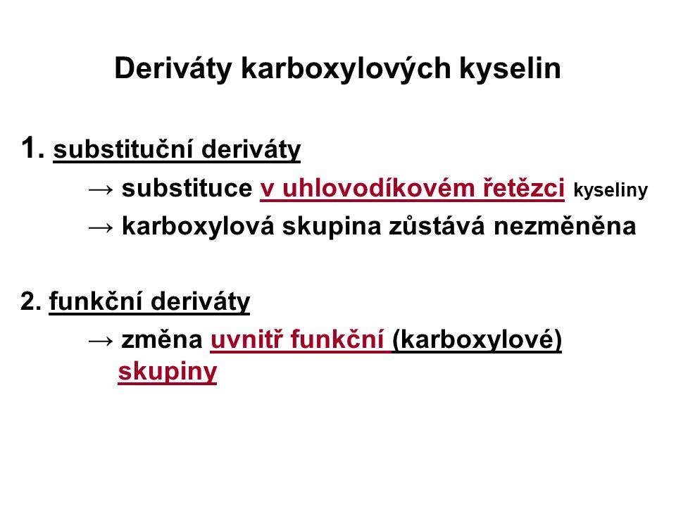 Deriváty karboxylových kyselin 1.