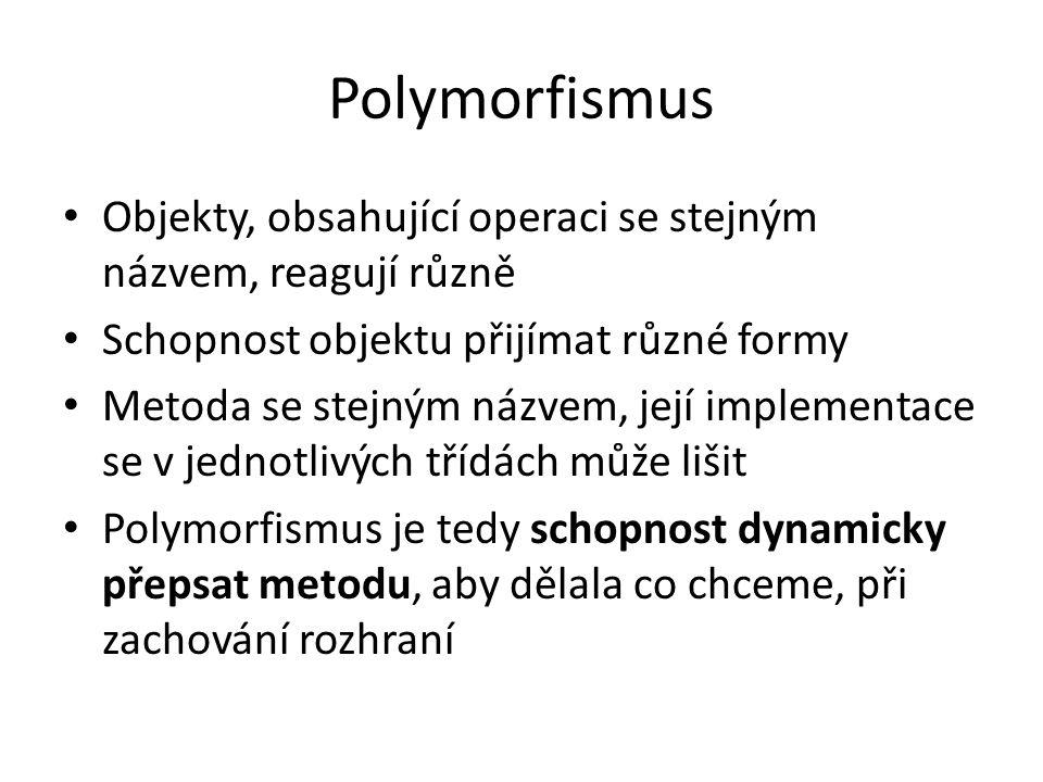 Polymorfismus - realizace Public virtual bool Ucet( ….