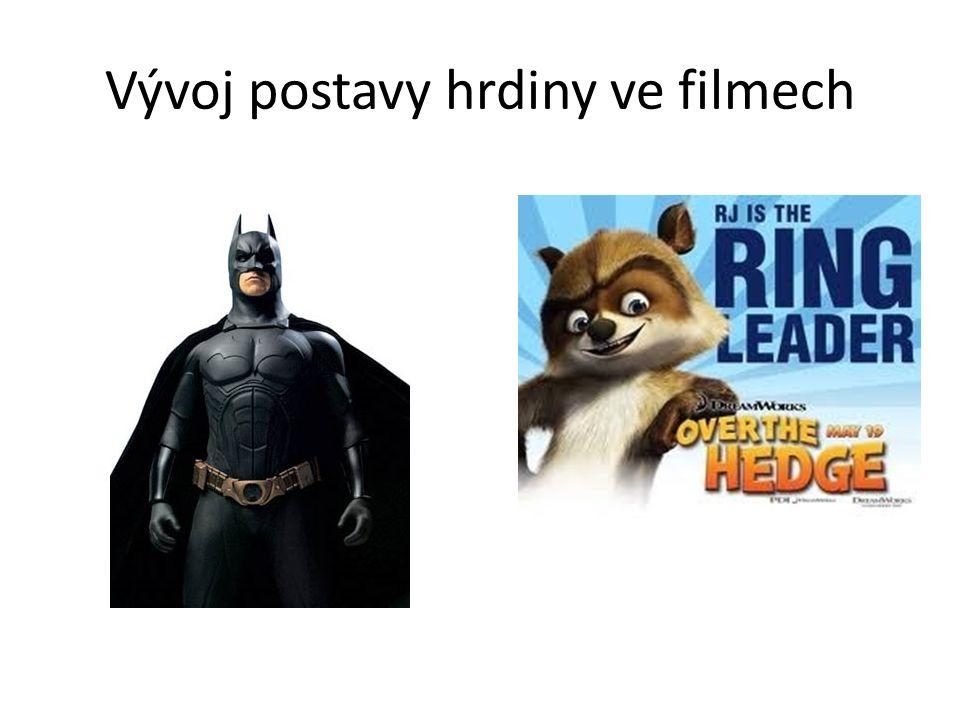 Vývoj postavy hrdiny ve filmech