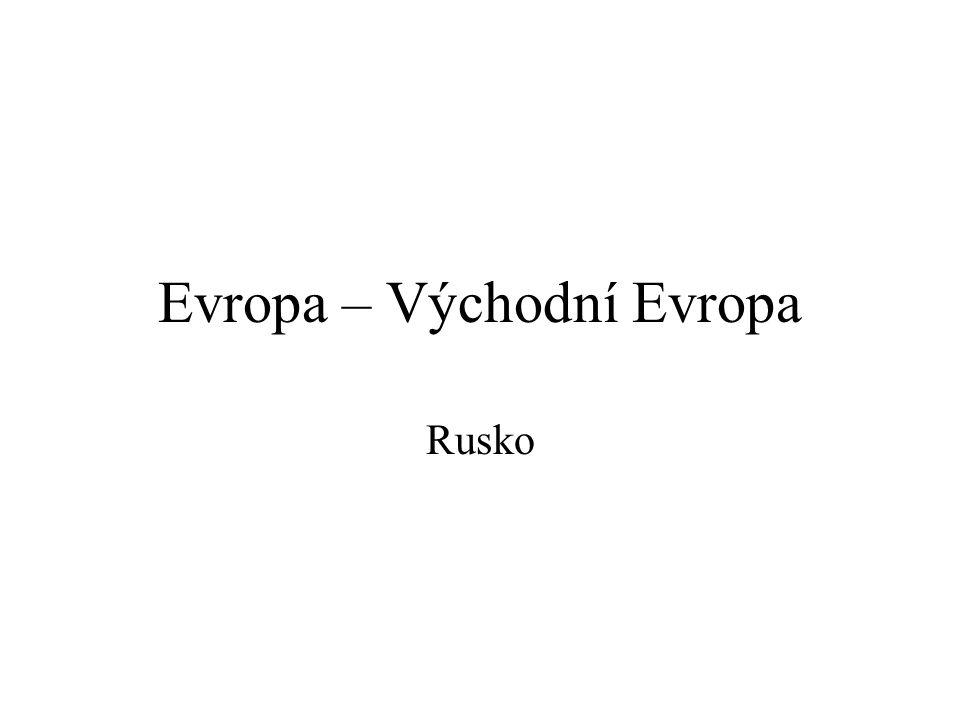 Evropa – Východní Evropa Rusko