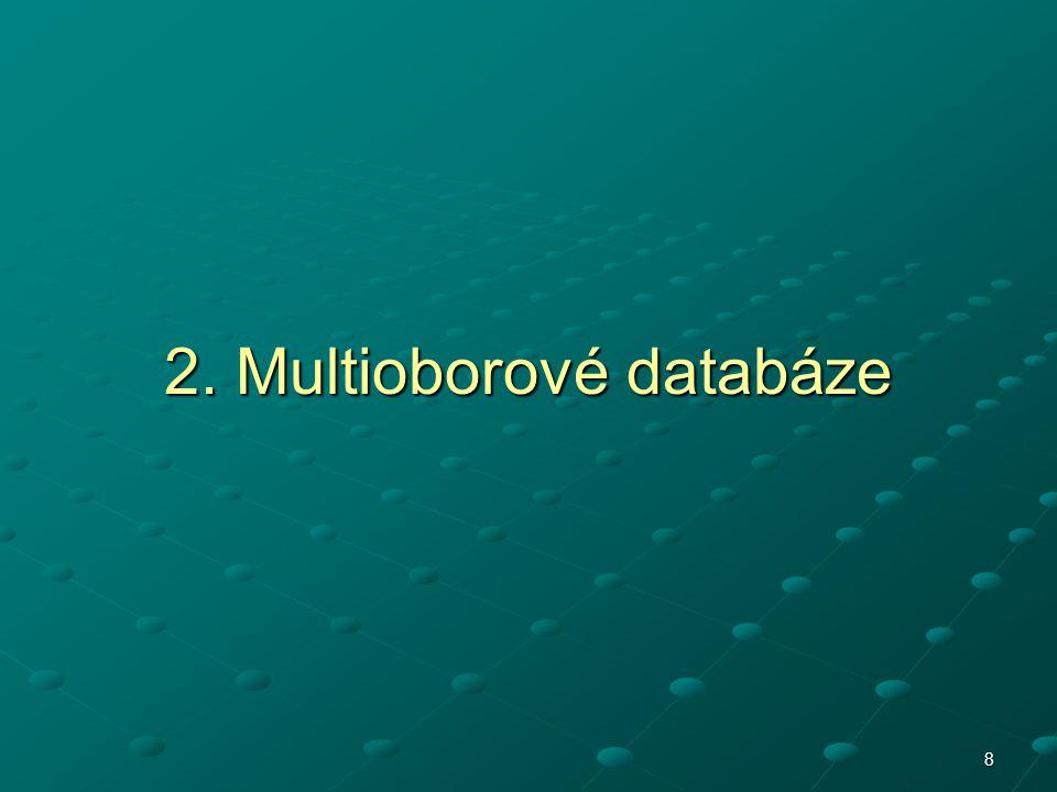 19 Multioborové databáze Factiva Popis Jde o informační zdroj zpřístupňující klíčové informace především z oblasti obchodu a ekonomiky.
