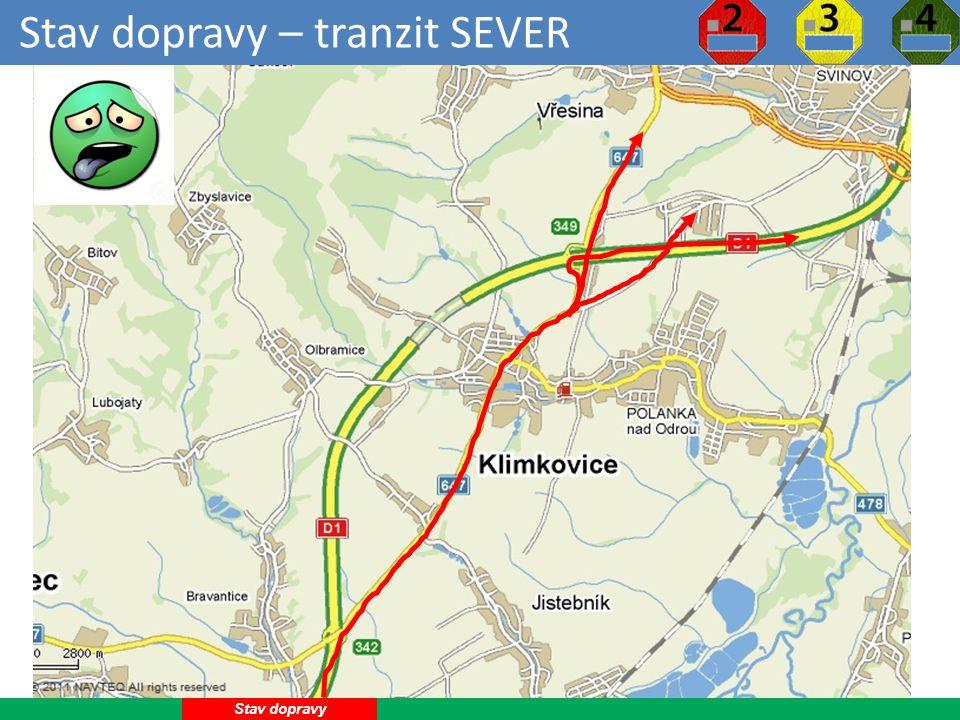 Stav dopravy – tranzit SEVER 6 Stav dopravy