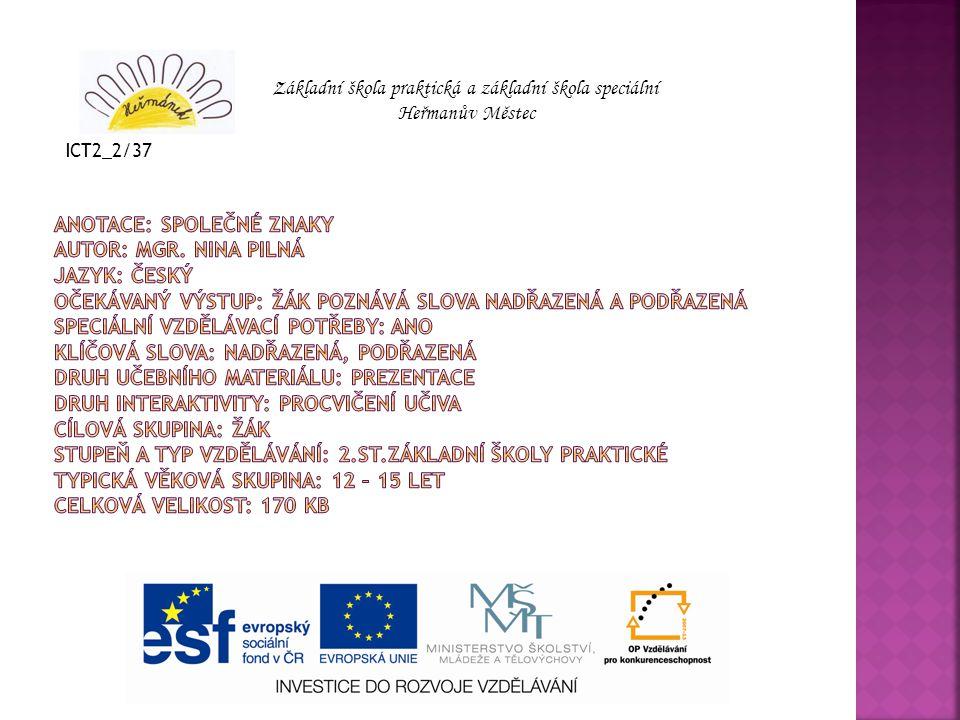 Základní škola praktická a základní škola speciální Heřmanův Městec ICT2_2/37