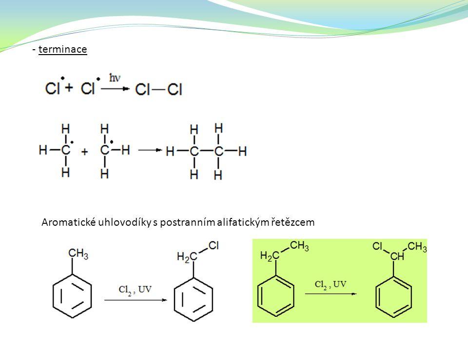 Substituce 2) elektrofilní S E – u aromatických sloučenin (katalyzátor AlX 3, FeX 3 ) π-komplexσ - komplex