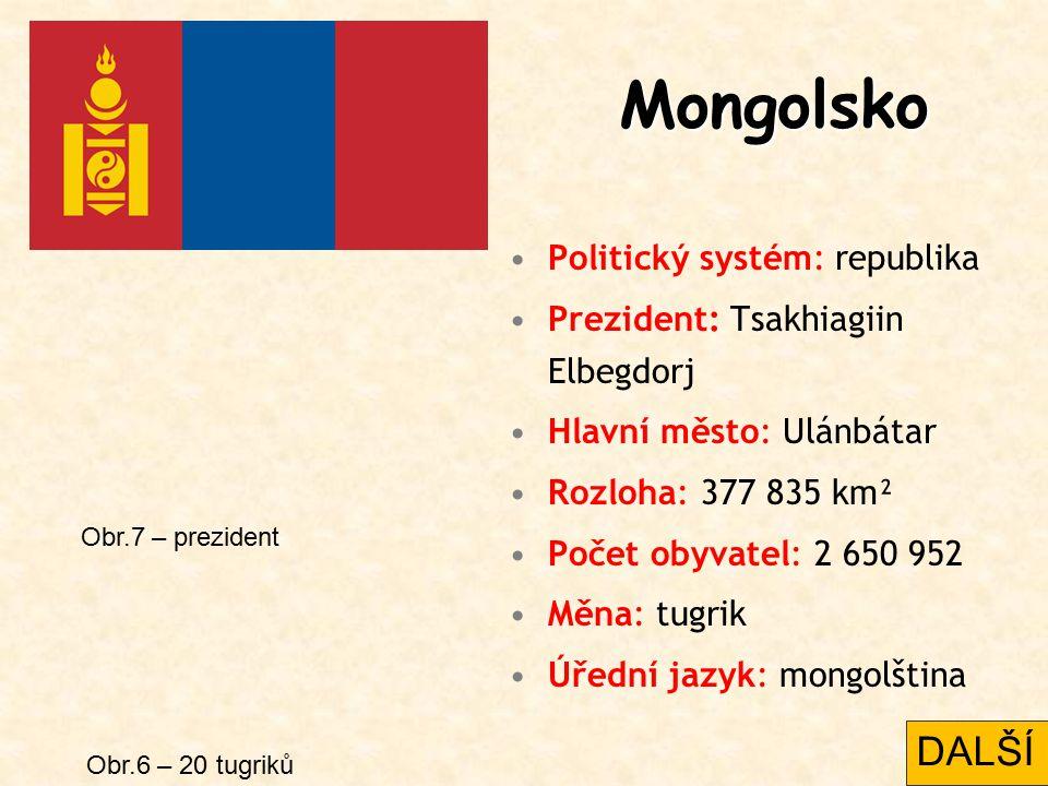 Mongolsko Politický systém: republika Prezident: Tsakhiagiin Elbegdorj Hlavní město: Ulánbátar Rozloha: 377 835 km² Počet obyvatel: 2 650 952 Měna: tu