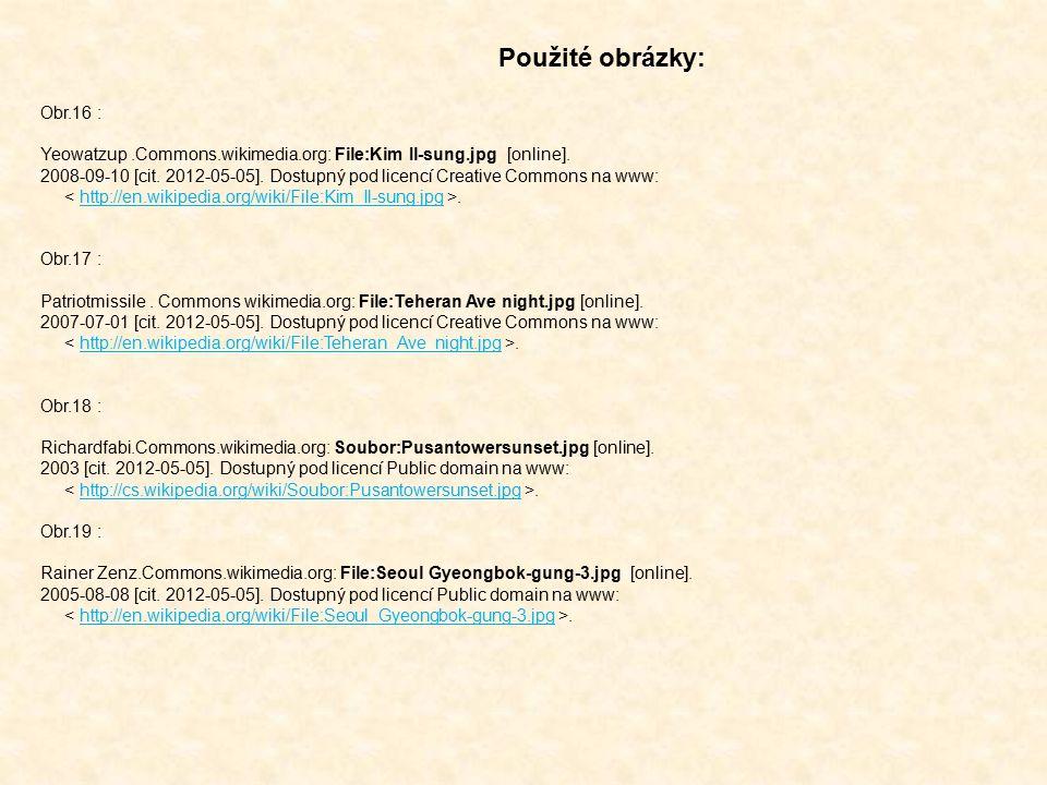 Obr.16 : Yeowatzup.Commons.wikimedia.org: File:Kim Il-sung.jpg [online]. 2008-09-10 [cit. 2012-05-05]. Dostupný pod licencí Creative Commons na www:.h