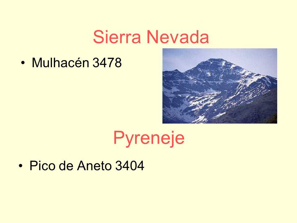 Pyreneje Pico de Aneto 3404 Sierra Nevada Mulhacén 3478