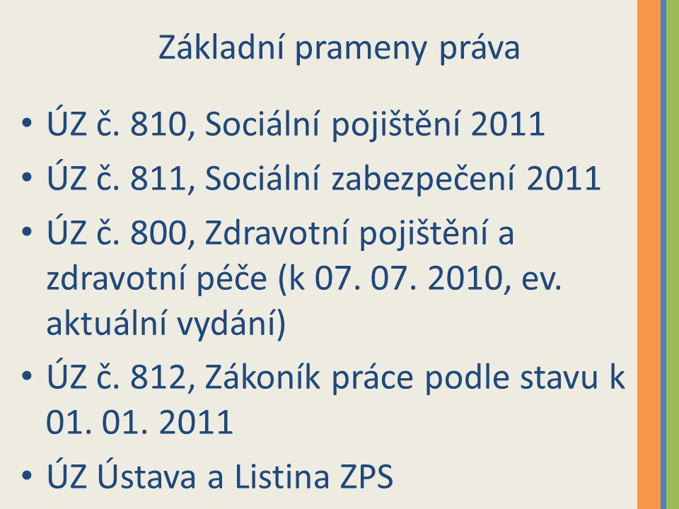 Základní prameny práva ÚZ č. 810, Sociální pojištění 2011 ÚZ č.