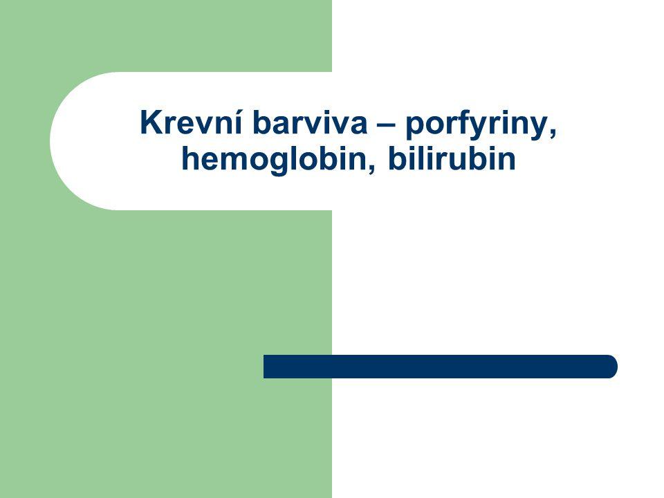 Stanovení hemoglobinu: Nejčastěji v plné krvi Stopy v séru, plasmě, moči a stolici - na základě pseudoperoxidázové aktivity - hem obsahující Fe 2+ katalyzuje oxidaci některých barviv benzidinového typu peroxidem vodíku Stanovení Hb v plné krvi s hexakyanoželezitanem (Drabkin) – referenční metoda: Hb se lyzačním roztokem (hypotonický pufr) uvolní z erytrocytů Hb + Fe (CN) 6 3-  MetHb + Fe (CN) 6 4- Met Hb + CN-  MetHbCN Vznik kyanidového komplexu, měří se fotometricky při 540 nm