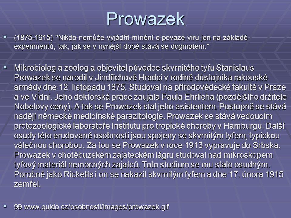Prowazek  (1875-1915)