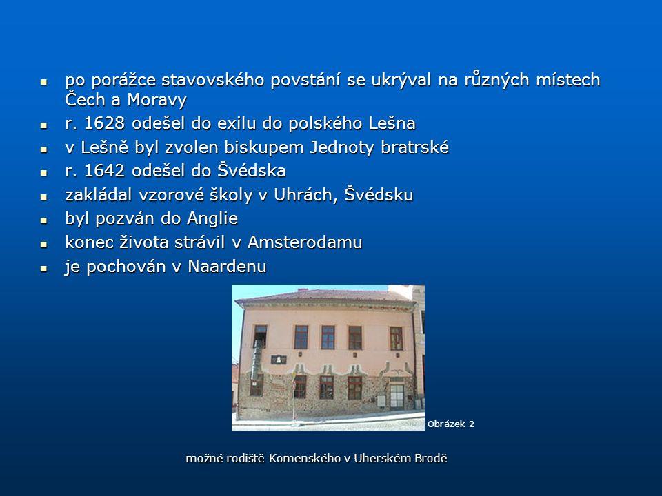 po porážce stavovského povstání se ukrýval na různých místech Čech a Moravy po porážce stavovského povstání se ukrýval na různých místech Čech a Morav
