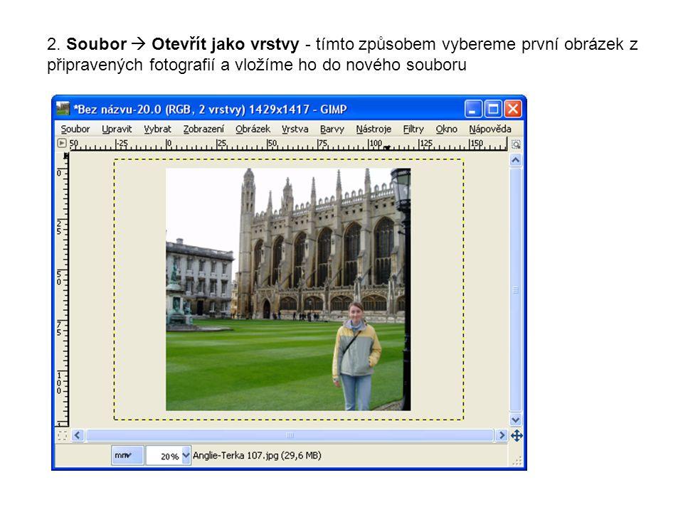 2. Soubor  Otevřít jako vrstvy - tímto způsobem vybereme první obrázek z připravených fotografií a vložíme ho do nového souboru
