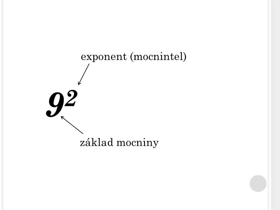 9292 základ mocniny exponent (mocnintel)