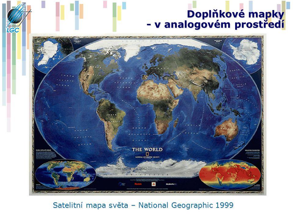 Doplňkové mapky - v analogovém prostředí Satelitní mapa světa – National Geographic 1999