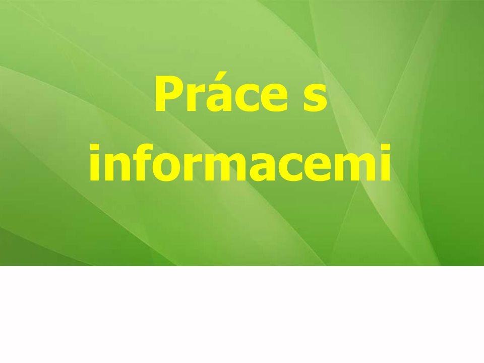 Práce s informacemi