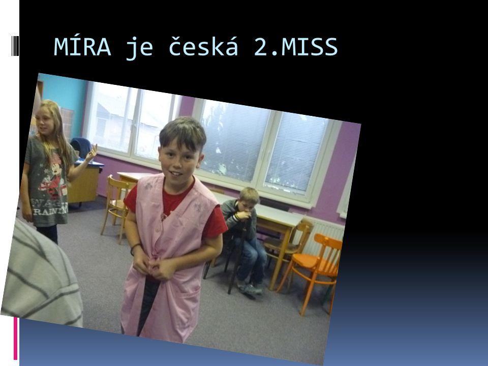 MÍRA je česká 2.MISS